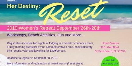 Her Destiny 2019: Reset Women's Retreat tickets