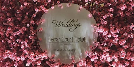 Cedar Court Hotel Leeds/Bradford Wedding Fayre | The UK Wedding Event tickets