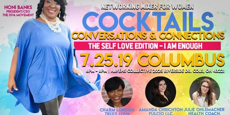 I am Enough-Self Love Edition - Cocktails, Conversations & Connections tickets