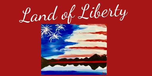Brews & Brushes-  Land of Liberty