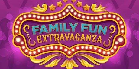 Family FUN Extravaganza tickets