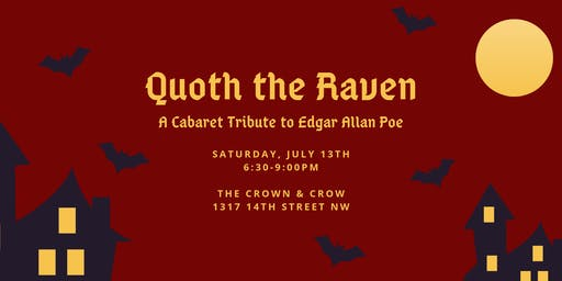 Quoth the Raven: A Cabaret Tribute to Edgar Allan Poe