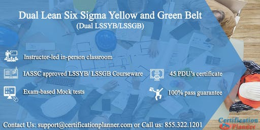 Dual Lean Six Sigma Yellow Belt and Green Belt 4-Days Classroom in Pierre