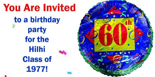 60th Birthday Party Hilhi Class of 1977