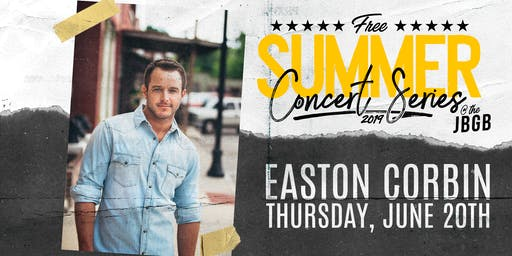 Easton Corbin live at JBGB June 20th