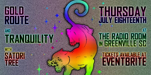 Gold Route & Tranquility w/ Satori Tree at The Radio Room (Greenville, SC)