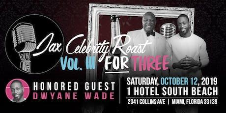 Jax Celebrity Roast Honoring Dwyane Wade tickets