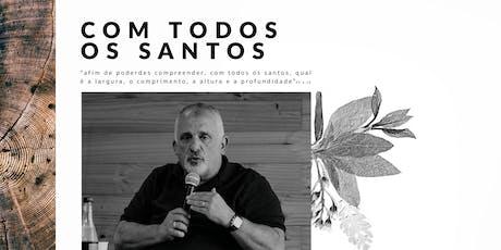 Com Todos os Santos | Paulo Borges Jr. [Sal da Terra] ingressos