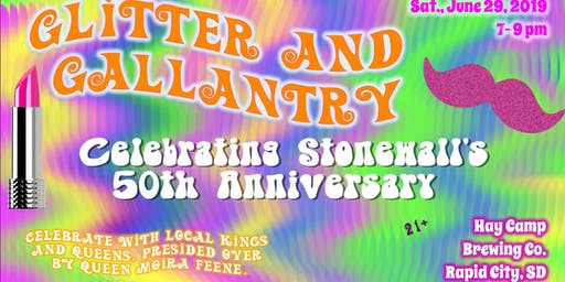 Glitter and Gallantry: Celebrating Stonewall's 50th Anniversary