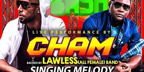R&D Family Ent Presents Reggae Bash Featuring Cham w/ Lawless Band  and Singing Melody Live  tickets