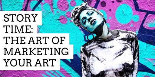 Story Time: The Art of Marketing Your Art