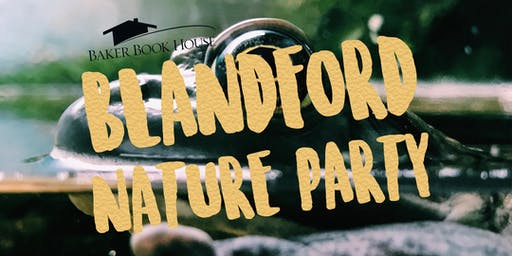 Blandford Nature Party
