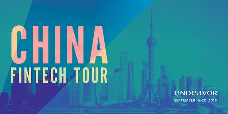 Endeavor Fintech Tour in China 2019 tickets