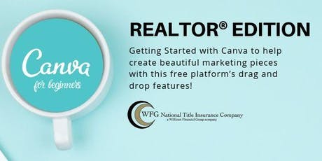 Canva for beginners: REALTOR® Edition tickets