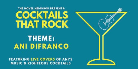 Cocktails That Rock: Ani Difranco tickets