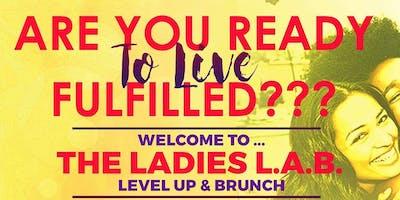 The Ladies L.A.B.: Level Up & Brunch MasterClass