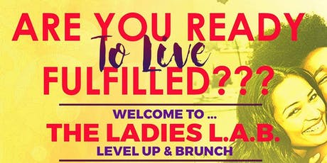 The Ladies L.A.B.: Level Up & Brunch MasterClass  tickets