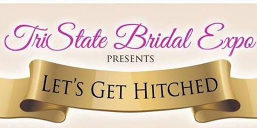 """Let's Get Hitched"" Bridal Expo & Makers Market"
