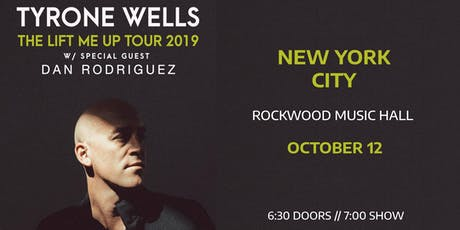 Tyrone Wells w/Special Guest Dan Rodriguez - The Lift Me Up Tour