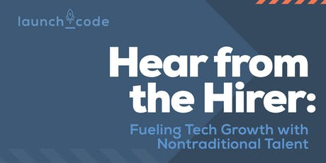 Hear From the Hirer — Hosted by LaunchCode's Jim McKelvey tickets