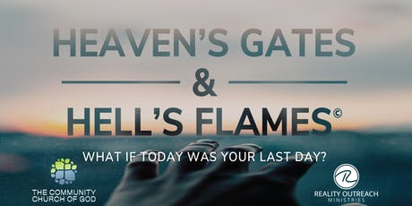Heaven's Gates & Hell's Flames tickets