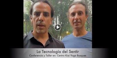 """""""La Tecnología del Sentir"""", llega a Ciudad de Mexico!"""