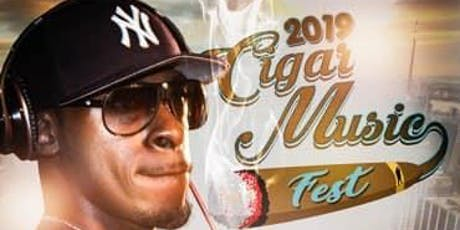 2019 Cigar Music Fest tickets