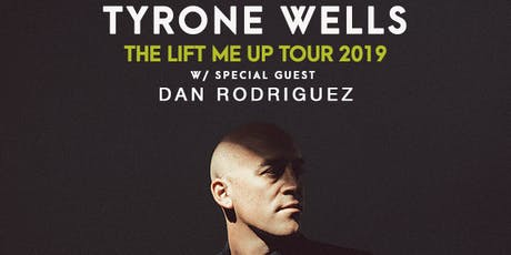Tyrone Wells with special guest Dan Rodriguez tickets