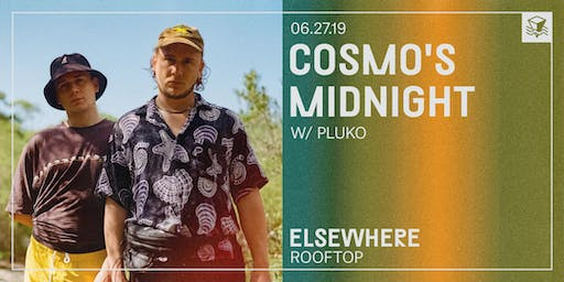 Cosmo's Midnight @ Elsewhere (Rooftop)