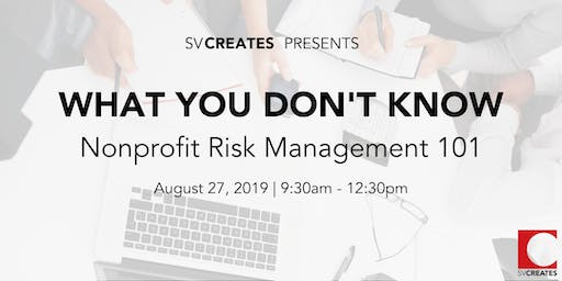 What you don't know - Nonprofit Risk Management 101