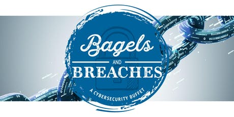 Bagels and Breaches: A CyberSecurity Buffet on September 19th tickets