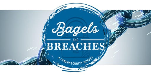 Bagels and Breaches: A CyberSecurity Buffet on September 5th
