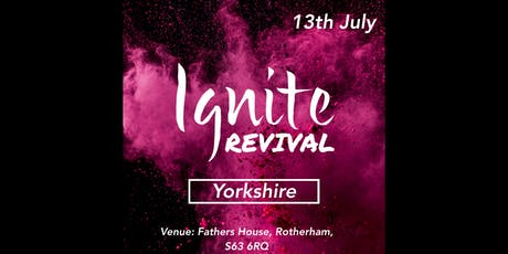 Ignite Revival - Yorkshire tickets