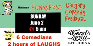 SUNDAY, June 2 @ 5 pm - CRAZY COMEDY - Woods Well...