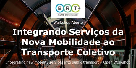 BRT+ Workshop: Integrating New Mobility Services into Public Transport ingressos
