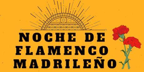 Noche de Flamenco Madrileño  entradas