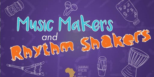 Music Makers and Rhythm Shakers