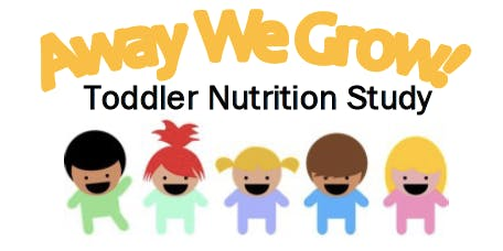 Away We Grow! UBC Toddler Nutrition Study