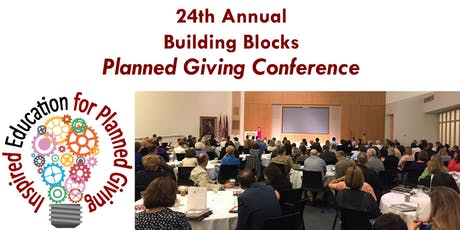 24th Annual Building Blocks Planned Giving Conference tickets