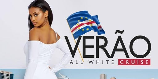 Verão All Whie Cruise | SPIRIT OF BOSTON | SAT JULY 6th | 11p-3a