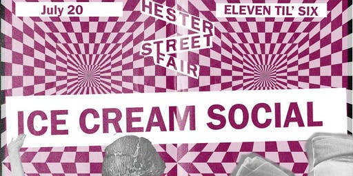 Hester Street Fair's Ice Cream Social
