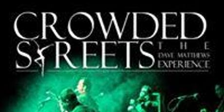 CROWDED STREETS tickets