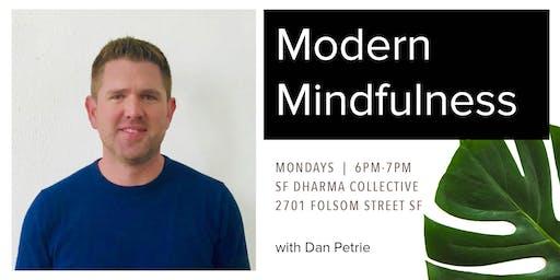Modern Mindfulness (Every Monday 6-7PM)