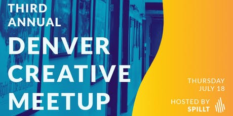 The 3rd Annual Denver Creative Meetup tickets