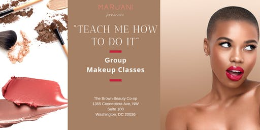 """Teach Me How To Do It"" Makeup Classes"