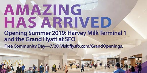 SFO Harvey Milk Terminal 1 Community Day