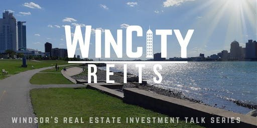 WinCity REITS (Real Estate Investment Talk Series)