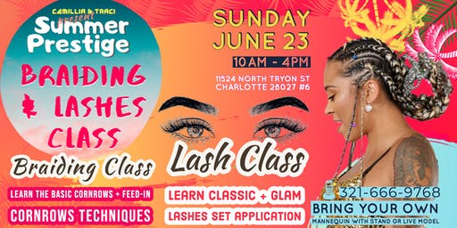 Summer Prestige Braiding and Lashes Class