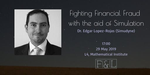 *POSTPONED* Fighting Financial Fraud with the aid of Simulation