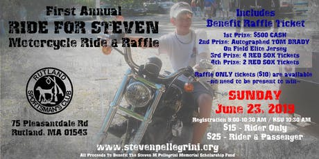 First Annual RIDE FOR STEVEN Motorcycle Ride & Raffle tickets